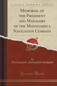 Memorial of the President and Managers of the Monogahela Navigation Company