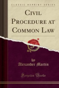 Civil Procedure at Common Law