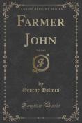 Farmer John, Vol. 3 of 3