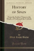 History of Spain, Vol. 2 of 2