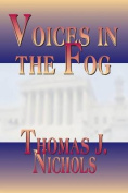 Voices in the Fog