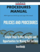 Policies and Procedures - Simple Steps to Win, Insights and Opportunities for Maxing Out Success