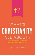 What's Christianity All About?
