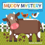 Muddy Mystery! [Board book]