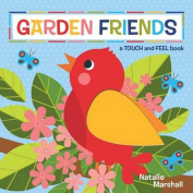 Garden Friends! [Board book]