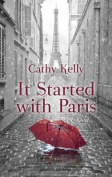It Started with Paris [Large Print]