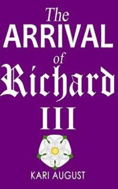 The Arrival of Richard III