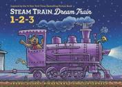 Steam Train, Dream Train 1-2-3 [Board Book]