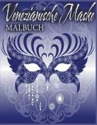 Venezianische Maske Malbuch [GER]