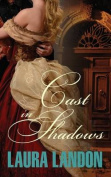 Cast in Shadows