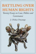 Battling Over Human Rights