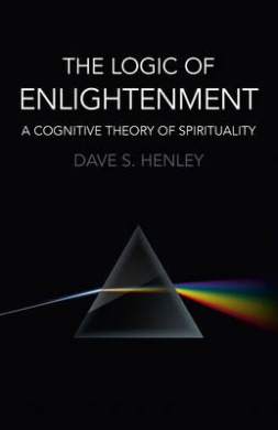 The Logic of Enlightenment: A Cognitive Theory of Spirituality