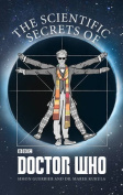 The Scientific Secrets of Doctor Who