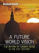 A Future World Vision