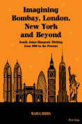 Imagining Bombay, London, New York and Beyond