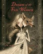 Dream of the Fox Women