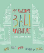 My Awesome Bali Adventure