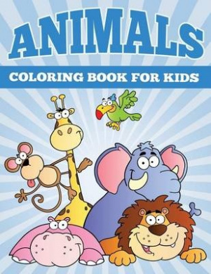 Animals Coloring Books for Kids: Fun Animal Coloring Books for Children