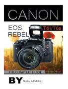 Canon EOS Rebel T6i /T6s