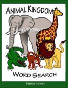 Animal Kingdom Large Print Word Search [Large Print]
