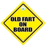 Old Fart On Board, Old Fart On Board Car Sign, Old Fart Sign, Bumper Sticker, Car Sign, Baby on Board sign, baby on board, Retirement Sign, OAP Sign, Old Age Sign, Funny Driving Signs, Pensioner