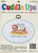 Cuddle Ups I'm Perfect Cross Stitch Kits for the Nursery