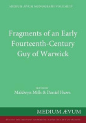 Fragments of an Early Fourteenth-Century Guy of Warwick