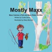 Mostly MAXX