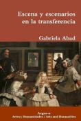 Escena y Escenarios En La Transferencia [Spanish]