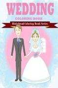 Wedding Coloring Books [Large Print]
