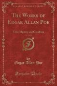 The Works of Edgar Allen Poe, Vol. 5