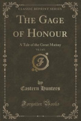 The Gage of Honour, Vol. 3 of 3