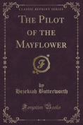 The Pilot of the Mayflower