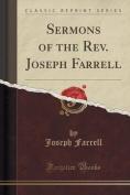 Sermons of the REV. Joseph Farrell
