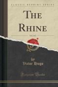 The Rhine, Vol. 2 of 2