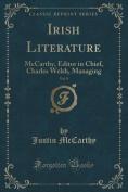 Irish Literature, Vol. 9