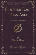 Further East Than Asia
