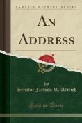 An Address (Classic Reprint)