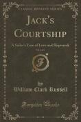 Jack's Courtship, Vol. 2 of 3