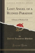 Lost Angel of a Ruined Paradise