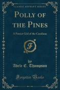 Polly of the Pines