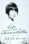 Life as a Tarantella: A Memoir