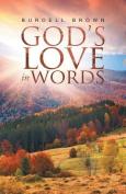 God's Love in Words
