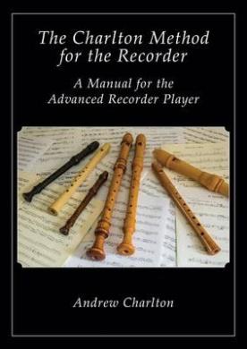 The Charlton Method of the Recorder