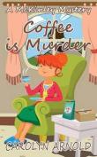 Coffee Is Murder