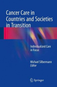 Cancer Care in Countries and Societies in Transition