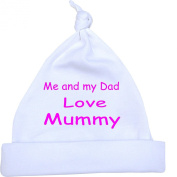 Me and my Dad Love Mummy Baby Knotted Hat Newborn-12 months in 9 Colours