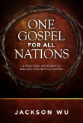 One Gospel for All Nations*