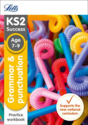 KS2 English Grammar and Punctuation Age 7-9 SATs Practice Workbook (Letts KS2 Revision Success)