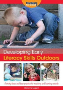 Developing Early Literacy Skills Outdoors